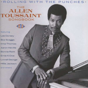 Foto von Rolling With The Punches: The Allen Toussaint Songbook