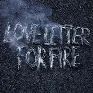 Foto von Love Letter For Fire