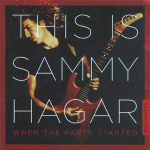 Foto von This Is Sammy Hagar: When The Party Started Vol. 1