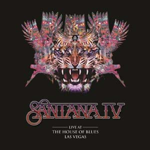 Cover von Santana IV: Live At The House Of Blues