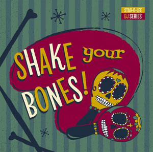 Foto von Shake Your Bones (Stag-O-Lee DJ Set Vol. 2/ltd.)