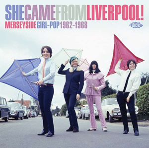 Cover von She Came From Liverpool! - Merseyside Girl-Pop 1962-1968