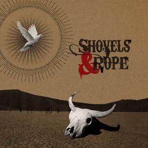 Foto von Shovels & Rope (180g)