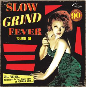 Cover von Slow Grind Fever Vol. 8