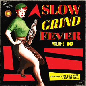 Foto von Slow Grind Fever Vol. 10