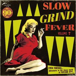 Foto von Slow Grind Fever Vol. 7