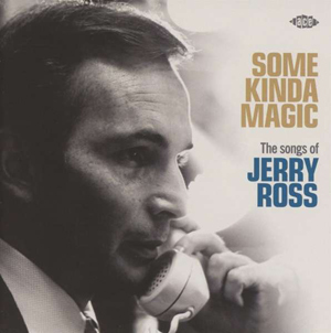 Foto von Some Kinda Magic: The Songs Of Jerry Ross