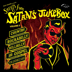 Cover von Songs From Satan's Jukebox Vol. 2