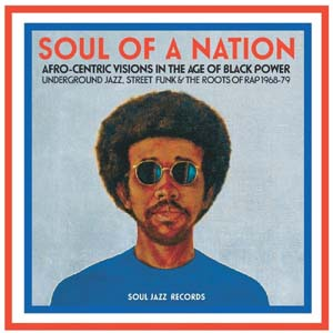 Foto von Soul Of A Nation - Afro-Centric Visions In The Age Of Black Power