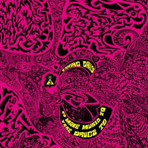 Cover von Taking Drugs To Make Music To Take Drugs To