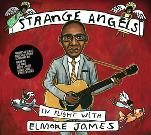 Foto von Strange Angels: In Flight With Elmore James