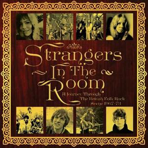 Cover von Strangers In The Room: A Journey Through The British Folk Rock Scene 1967-73