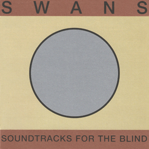 Foto von Soundtracks For The Blind (ltd.)