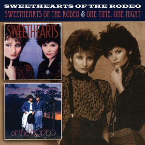 Foto von Sweethearts Of The Rodeo/One Time, One Night