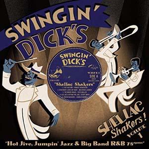 Foto von Swingin' Dick's Shellac Shakers Vol. 1