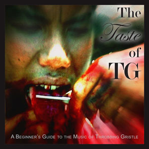 Foto von The Taste Of TG (A Beginner's Guide To Throbbing Gristle)