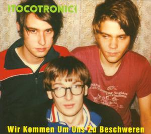 Foto von Wir Kommen Um Uns Zu Beschweren (DeLuxe Edition)
