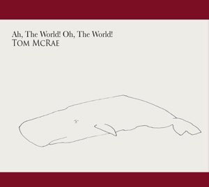 Cover von Ah, The World! Oh, The World!