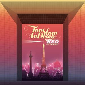 Foto von Too Slow To Disco: NEO En France