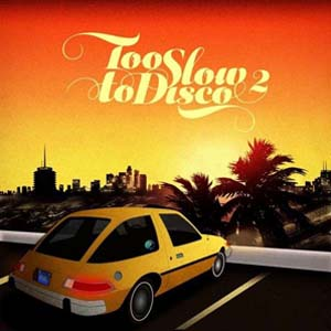 Foto von Too Slow To Disco Vol. 2