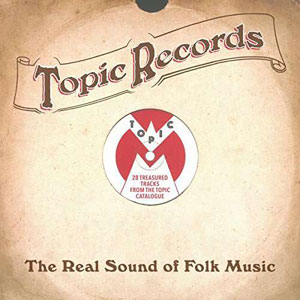 Foto von Topic Records: The Real Sound Of Folk Music