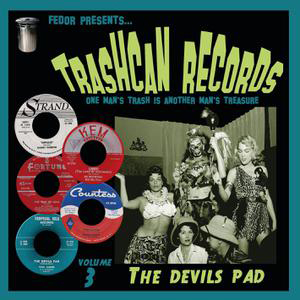 Cover von Trashcan Records Vol. 3: The Devil's Pad