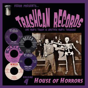 Cover von Trashcan Records Vol. 4: House Of Horrors