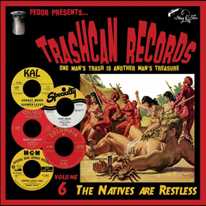 Foto von Trashcan Records Vol. 6: The Natives Are Restless