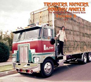 Cover von Truckers, Kickers, Cowboy Angels: The Blissed-Out Birth Of Country Rock  5: 1972