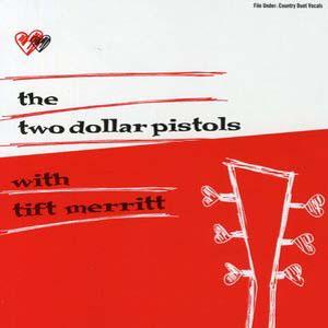 Foto von Two Dollar Pistols w. Tift Merritt