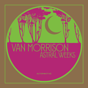 Foto von Astral Weeks (Bonus Tracks)