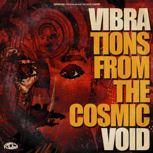 Cover von Vibrations From The Cosmic Void
