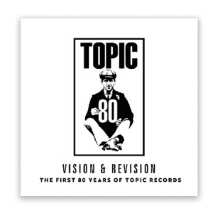 Cover von Vision & Revision: The First 80 Years Of Topic Records