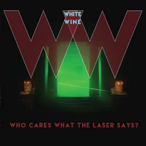 Cover von Who Cares What The Laser Says?