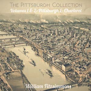 Foto von The Pittsburgh Collection Vol.s 1 & 2: Pittsburgh & Charleroi