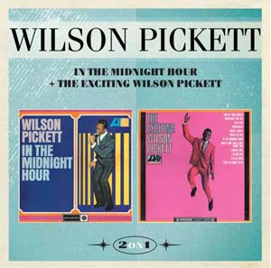 Foto von In The Midnight Hour & The Exciting Wilson Pickett (rem.& exp.)