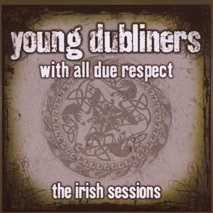 Foto von With All Due Respect: Irish Sessions