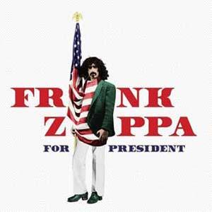 Foto von Frank Zappa For President